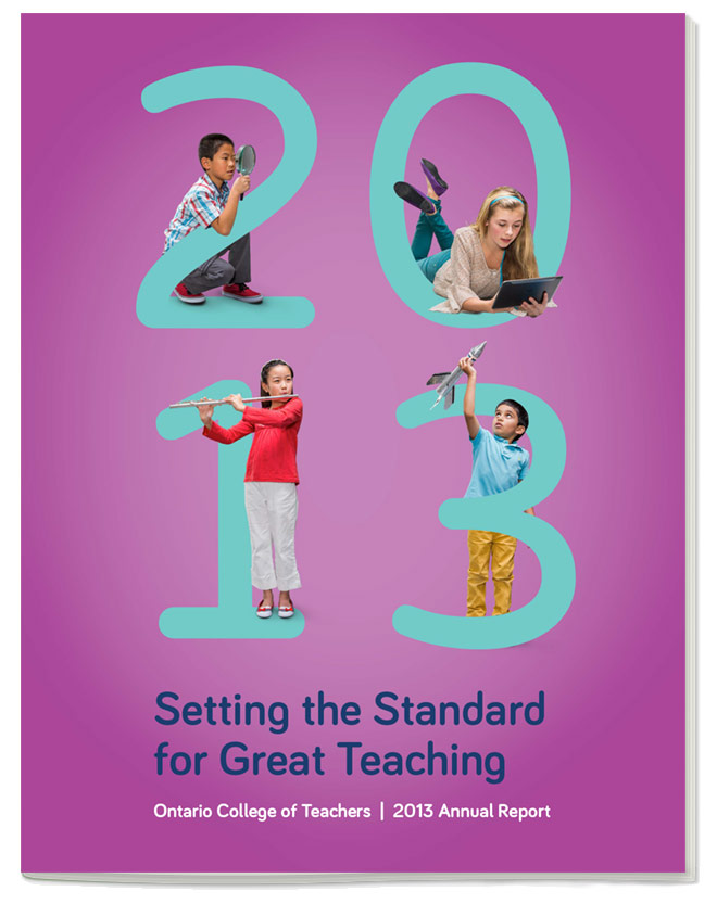 Ontario College of Teachers Annual 2013 Report