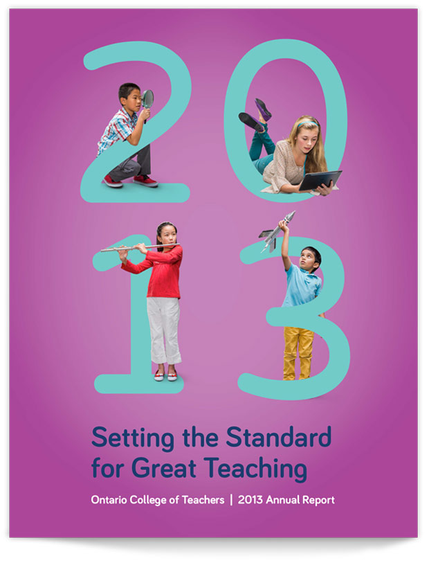 Annual Report design for the Ontario College of Teachers
